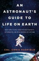 An Astronaut's Guide to Life on Earth,9780316253017