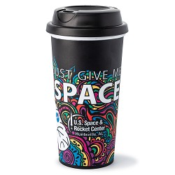 """Just Give Me Space"" Full Color Tumbler"