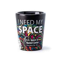 Just Give Me Space Shot Glass,ROCKET CENTER,CER272/DS21705