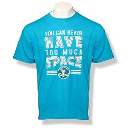Too Much Space Camp T-Shirt