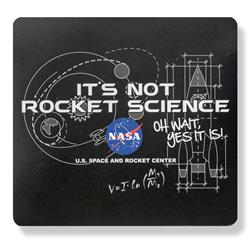 It's Not Rocket Science Mouse Pad,NOT ROCKET SCIENCE,NOV177 DOM
